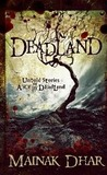 Deadland: Untold Stories of Alice in Deadland (Alice in Deadland #5)