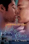 Josh & Chris (Learning to Love, #3)