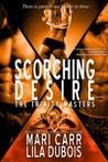 Scorching Desire (Trinity Masters #3)