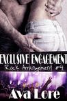 Exclusive Engagement (Rock Arrangement, #4; The Lonely Kings, #1.4)