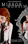 Mirror, Mirror (Dark and Deadly, #1)