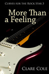 More Than a Feeling (Curves for the Rockstar #3)