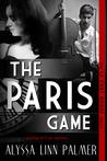 The Paris Game (Le Chat Rouge, #1)
