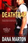 Deathtrap (Broslin Creek, #3)