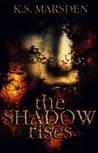The Shadow Rises (Witch-Hunter, #1)