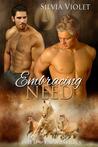 Embracing Need (Wild R Farm, #3)