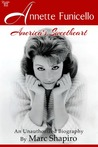 Annette Funicello: America's Sweetheart: An Unauthorized Biography