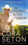 The Cowboy Wins a Bride (The Cowboys of Chance Creek, #2)