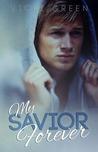 My Savior Forever (Forever, #1)