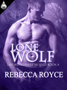 Lone Wolf  (Westervelt Wolves,  #8)