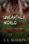 Bay's Mercenary (Unearthly World, #1)