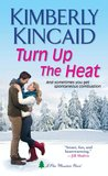 Turn Up the Heat (Pine Mountain, #1)