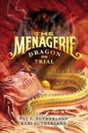 Dragon on Trial (Menagerie, #2)