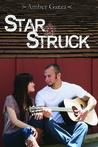 Star Struck (Star Struck, #1)
