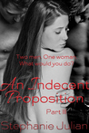 An Indecent Proposition (Indecent, #3)