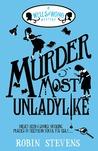 Murder Most Unladylike: A Wells & Wong Mystery  (Wells & Wong Mystery, #1)