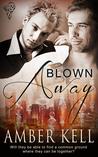 Blown Away (Unconventional in Atlanta, #2)
