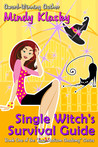 Single Witch's Survival Guide (Jane Madison, #4)