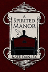 A Spirited Manor (O'Hare House Mysteries, #1)
