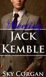 Meeting Jack Kemble (Jack Kemble, #1)