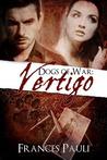 Vertigo (Dogs of War, #1)