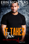 It Takes Two (Just Everyday Heroes: Night Shift, #2)