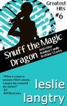 Snuff the Magic Dragon (Greatest Hits, #6)