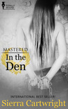 In The Den (Mastered, #6)