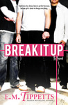 Break It Up (Someone Else's Fairytale, #2.5)