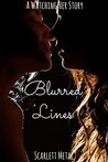 Blurred Lines (Watching Her, #1.5)