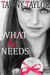 What He Needs (My Alpha Billionaire, #4)