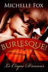 Le Cirque D'Amour (Burlesque! #1)