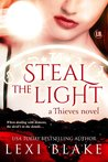Steal the Light (Thieves, #1)