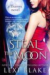 Steal the Moon (Thieves, #3)