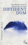 The Case of the Diffident Dom (The Mistress Files)