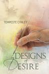 Designs of Desire (Desires Entwined, #1)