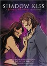 Shadow Kiss: A Graphic Novel (Vampire Academy: The Graphic Novel, #3)