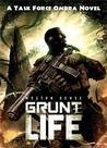 Grunt Life (Task Force Ombra #1)