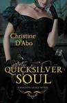 Quicksilver Soul (The Shadow Guild, #2)
