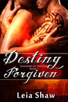 Destiny Forgiven (Shadows Of Destiny, #5)