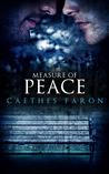 Measure of Peace (Measure of Devotion, #3)
