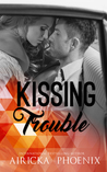 Kissing Trouble