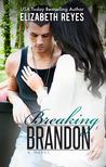Breaking Brandon (Fate, #2)