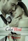 Color Blind (Team Red, #2)