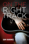 On the Right Track (Vocal Growth, #1)