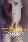 Together Forever (Forever #2)
