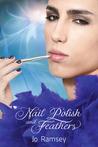 Nail Polish and Feathers (Deep Secrets and Hope, #1)