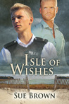 Isle of Wishes (Isle of Wight, #2)