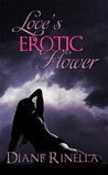 Love's Erotic Flower (Forbidden Flower, #3)