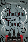Shadow and Bone & Siege and Storm (Grisha Verse #1-2)